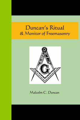 Duncan's Ritual and Monitor of Freemasonry (Paperback)