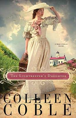The Lightkeeper's Daughter - A Mercy Falls Novel 1 (Paperback)