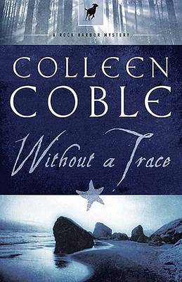 Without a Trace - Rock Harbor Series 1 (Paperback)