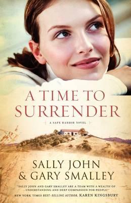 A Time to Surrender: Safe Harbor, Book #3 - Safe Harbor 3 (Paperback)