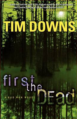 First the Dead: A Bug Man Novel (Paperback)
