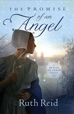 The Promise of an Angel - A Heaven On Earth Novel 1 (Paperback)