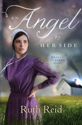 An Angel by Her Side - A Heaven On Earth Novel 3 (Paperback)