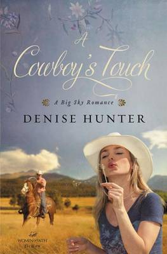 A Cowboy's Touch - A Big Sky Romance 1 (Paperback)