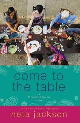 Come to the Table - A SouledOut Sisters Novel (Paperback)