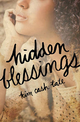 Hidden Blessings (Paperback)