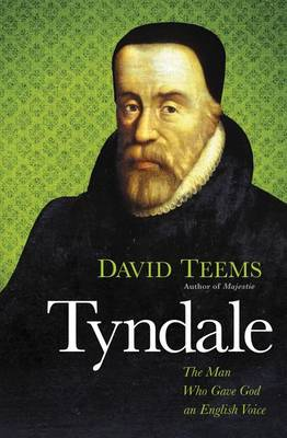 Tyndale: The Man Who Gave God an English Voice (Paperback)