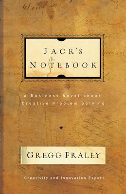 Jack's Notebook: A business novel about creative problem solving (Paperback)