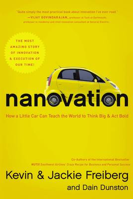 Nanovation: How a Little Car Can Teach the World to Think Big and Act Bold (Hardback)