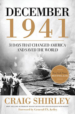 December 1941: 31 Days that Changed America and Saved the World (Paperback)