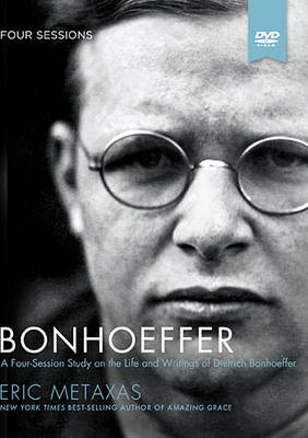 Bonhoeffer Study Guide with DVD: The Life and Writings of Dietrich Bonhoeffer (Paperback)