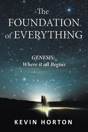 The Foundation of Everything: Genesis (Paperback)