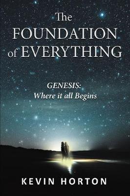 The Foundation of Everything: Genesis (Hardback)