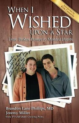 When I Wished Upon a Star (Pre-Launch): From Broken Homes to Mended Hearts (Paperback)