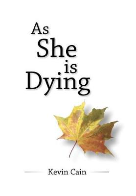 As She Is Dying (Hardback)