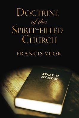 The Doctrine of the Spirit-filled Church (Paperback)