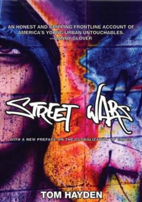 Street Wars: Gangs and the Future of Violence (Paperback)