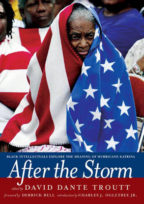 After The Storm: Black Intellectuals Explore the Meaning of Hurricane Katrina (Hardback)