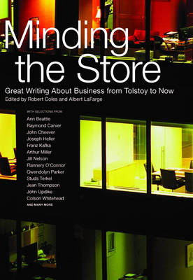 Minding The Store: Great Literature About Business (Hardback)