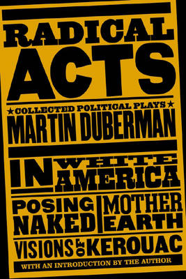 Radical Acts: Collected Political Plays (Paperback)