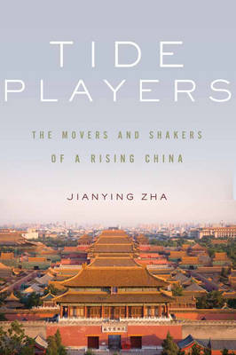 Tide Players: The Movers and Shakers (Hardback)