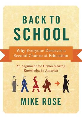 Back To School: Second Chances in Higher Ed (Paperback)