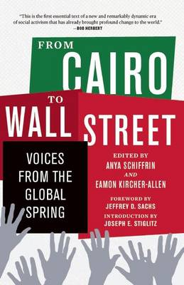 From Cairo to Wall Street: Voices from the Global Spring (Paperback)