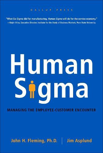 Human Sigma: Managing the Employee-Customer Encounter (Hardback)