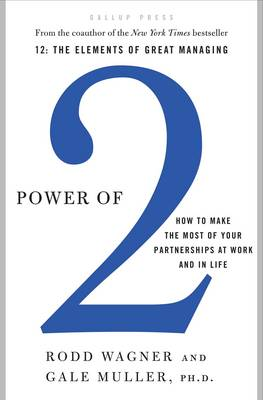 Power of 2: How to Make the Most of Your Partnerships at Work and in Life (Hardback)