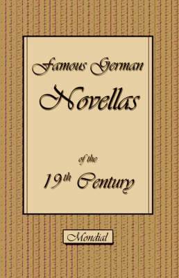 Famous German Novellas of the 19th Century (Immensee. Peter Schlemihl. Brigitta) (Paperback)
