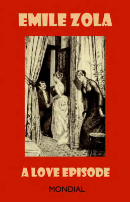 A Love Episode - Rougon-Macquart (Paperback)