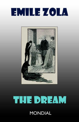 The Dream - Rougon-Macquart (Paperback)