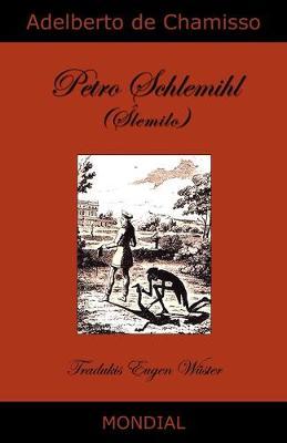 Petro Schlemihl (La Homo Sen Ombro, En Esperanto) (Paperback)