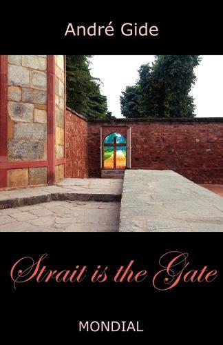Strait Is the Gate (La Porte Etroite) (Paperback)
