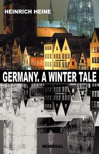 Germany. A Winter Tale (Bilingual: Deutschland. Ein Wintermaerchen) (Paperback)