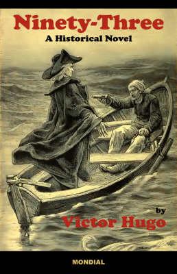 Ninety-Three: A Historical Novel (Paperback)
