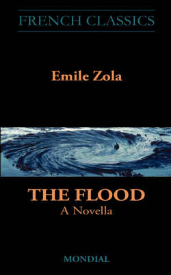 The Flood: A Novella - French Classics (Paperback)