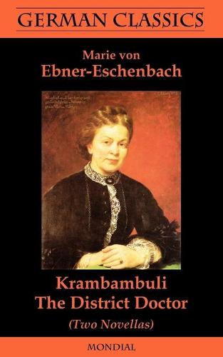 Krambambuli. The District Doctor (Two Novellas. German Classics) (Paperback)