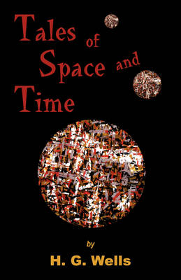 Tales of Space and Time (Paperback)