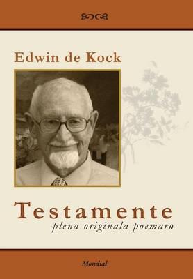Testamente - Plena Originala Poemaro (Esperanto-Literaturo) (Hardback)