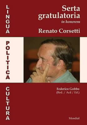 Lingua, Politica, Cultura. Serta Gratulatoria in Honorem Renato Corsetti (Hardback)