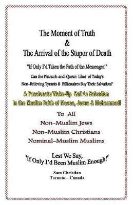 The Moment of Truth & the Arrival of the Stupor of Death (Paperback)