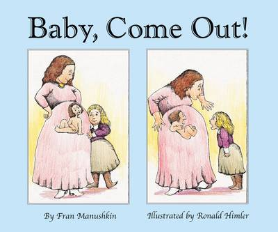 Baby, Come out! (Paperback)
