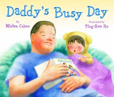 Daddy's Busy Day (Hardback)