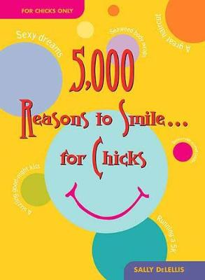 5,000 Reasons To Smile ... For Chicks (Paperback)
