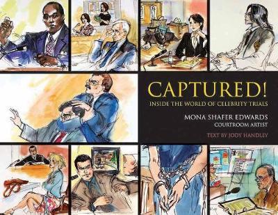 Captured!: Inside the World of Celebrity Trials (Paperback)