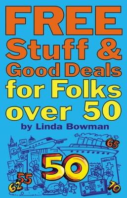 Free Stuff and Good Deals for Folks Over 50 (Paperback)