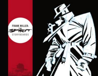 Frank Miller: The Spirit Storyboards (Hardback)