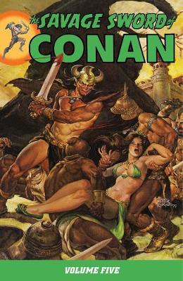 Savage Sword Of Conan Volume 5 (Paperback)