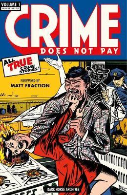 Crime Does Not Pay Archives Volume 1 (Hardback)